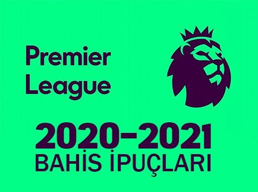 İngiltere Premier Ligi Bahis ipuçları 2020-21