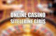 Online Casino Sitelerine Giriş